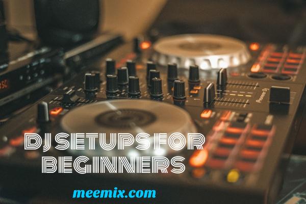 best dj setups for beginners