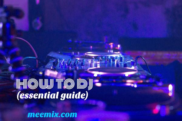 How To DJ (Essential 5 Step Guide)